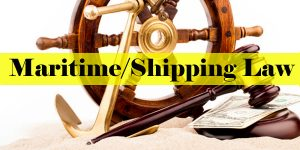 Maritime/Shipping Law